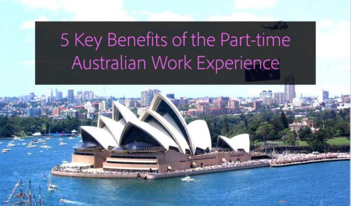 5 Key Benefits of the Part-time Australian Work Experience