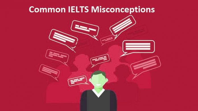 Top 10 IELTS Test Misconceptions that Stop Students from Getting a High Band