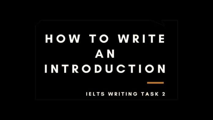 3 Steps to Write an Effective Introduction in IELTS Writing Task 2