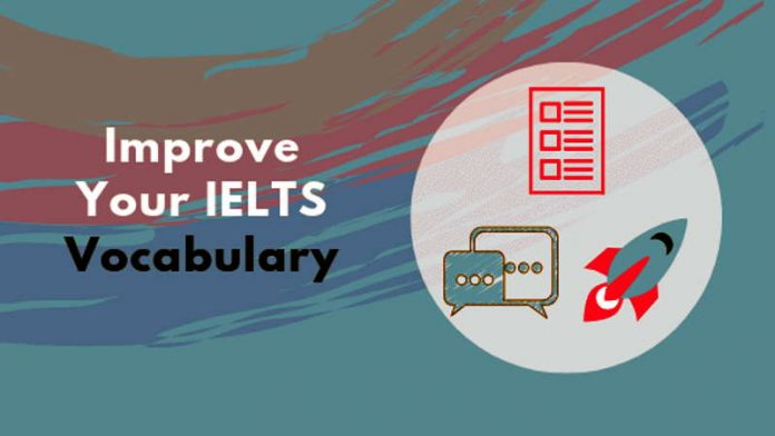 3 Strategies for IELTS Vocabulary to Build an Invincible Vocabulary for IELTS and Boost your Band Score