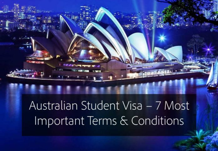 Australian Student Visa – 7 Most Important Terms & Conditions for Indian Students